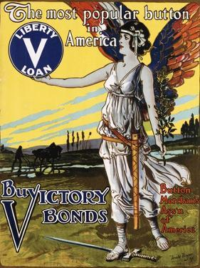The Most Popular Button in America - Buy Victory Bonds Poster by Arnold Binger