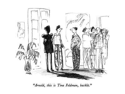 https://imgc.allpostersimages.com/img/posters/arnold-this-is-tina-feldman-backlit-new-yorker-cartoon_u-L-PGT6HS0.jpg?artPerspective=n