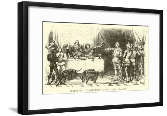 Arrest of the Dauphin's Councillors--Framed Giclee Print