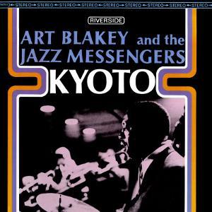 Art Blakey & The Jazz Messengers - Kyoto