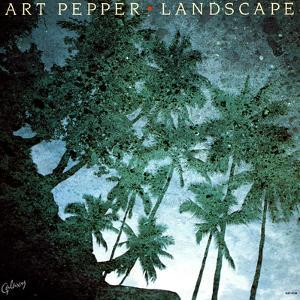 Art Pepper - Landscape