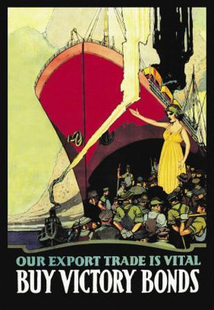 Our Export Trade is Vital: Buy Victory Bonds, c.1914