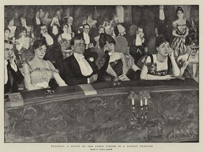 Tragedy, a Study of the Dress Circle in a London Theatre