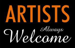 Artists Always Welcome
