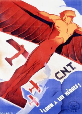 C.N.T., Loor a Los Heroes by Arturo Ballester