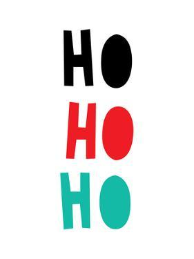 Ho Ho Ho Christmas Print by Ashlee Rae