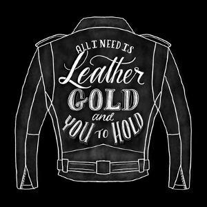 Leather Gold And You To Hold by Ashley Santoro