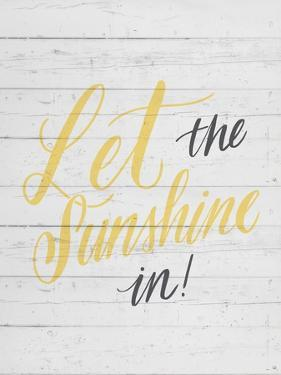 Let the Sunshine In by Ashley Santoro