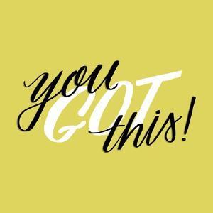 You Got This by Ashley Santoro