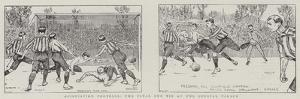 Association Football, the Final Cup Tie at the Crystal Palace