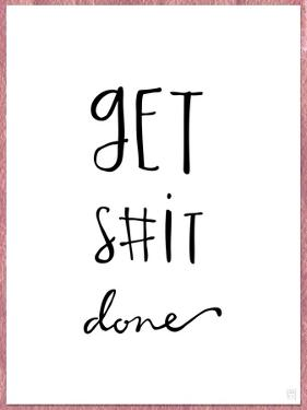 Get S#it Done by Aubree Perrenoud