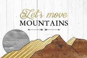 Let's Move Mountains by Aubree Perrenoud