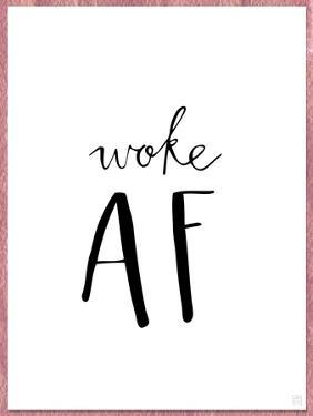Woke AF by Aubree Perrenoud