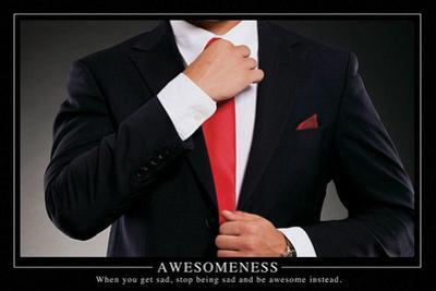 Awesomeness Motivational Poster