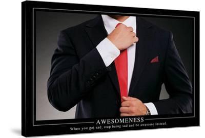 Awesomeness Motivational Poster