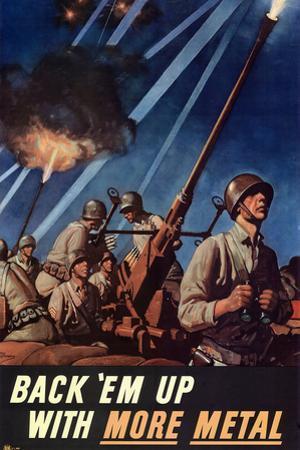 Back Em Up with More Metal WWII War Propaganda Plastic Sign