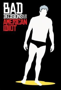 Bad Decisions American Idiot