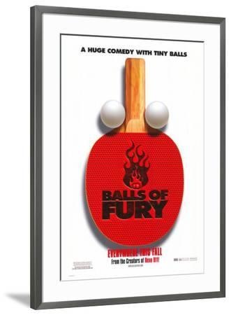 Balls of Fury--Framed Poster