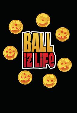 Ballz Is Life