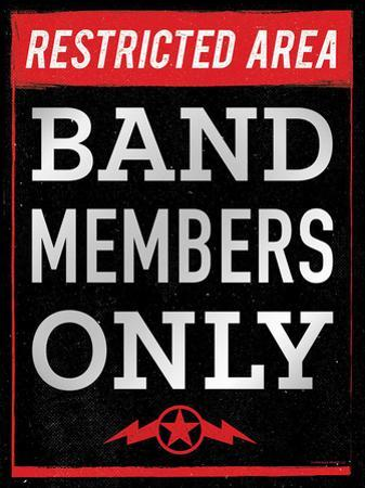 Band Members Only