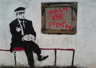 Smash The System by Banksy