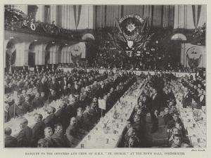 Banquet to the Officers and Crew of HMS St George at the Town Hall, Portsmouth