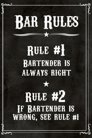 Bar Rules The Bartender is Always Right Sign Print Plastic Sign