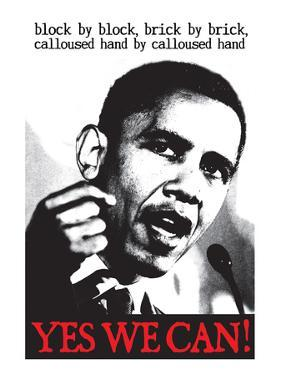 Barack Obama, Block By Block, Brick By Brick
