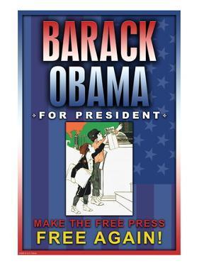 Barack Obama, Make the Free Press Free Again