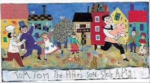 Tom, Tom, the Piper's Son by Barbara Olsen