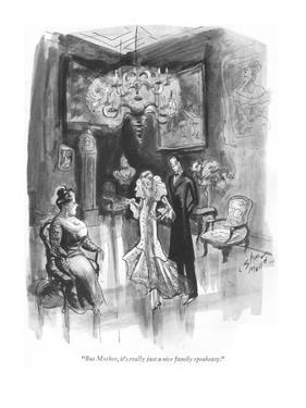 """""""But Mother, it's really just a nice family speakeasy."""" - New Yorker Cartoon by Barbara Shermund"""