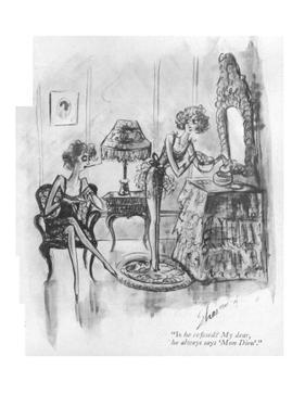 """Is he refined? My dear, he always says 'Mon Dieu'."" - New Yorker Cartoon by Barbara Shermund"