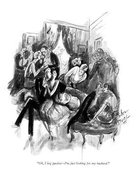 """Oh, I beg pardon—I'm just looking for my husband."" - New Yorker Cartoon by Barbara Shermund"