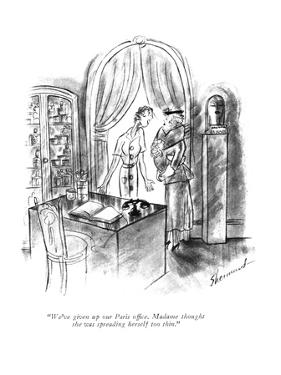 """""""We've given up our Paris office. Madame thought she was spreading herself …"""" - New Yorker Cartoon by Barbara Shermund"""