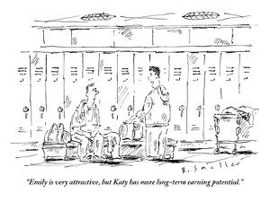 """""""Emily is very attractive, but Katy has more long-term earning potential."""" - New Yorker Cartoon by Barbara Smaller"""