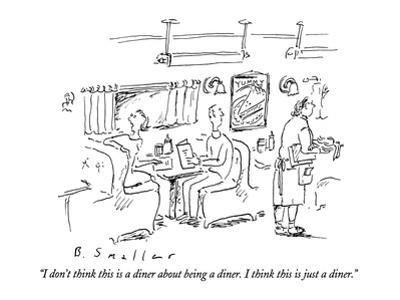 """""""I don't think this is a diner about being a diner.  I think this is just …"""" - New Yorker Cartoon"""