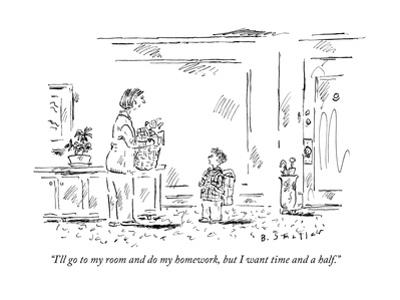 """""""I'll go to my room and do my homework, but I want time and a half."""" - New Yorker Cartoon"""