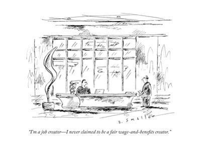 """I'm a job creator—I never claimed to be a fair wage-and-benefits creator. - New Yorker Cartoon"
