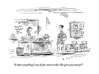 """""""Is there anything I can do for extra credit, like give you money?"""" - New Yorker Cartoon"""