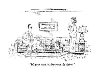 """""""It's your turn to throw out the dishes."""" - New Yorker Cartoon"""