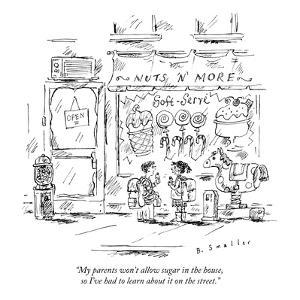 """""""My parents won't allow sugar in the house, so I've had to learn about it …"""" - New Yorker Cartoon by Barbara Smaller"""