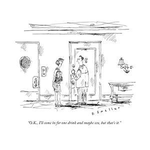 """""""O.K., I'll come in for one drink and maybe sex, but that's it."""" - New Yorker Cartoon by Barbara Smaller"""
