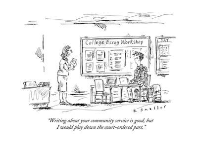 """""""Writing about your community service is good, but I would play down the c?"""" - New Yorker Cartoon"""