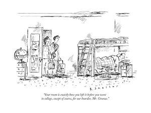 """""""Your room is exactly how you left it before you went to college, except o... - New Yorker Cartoon by Barbara Smaller"""