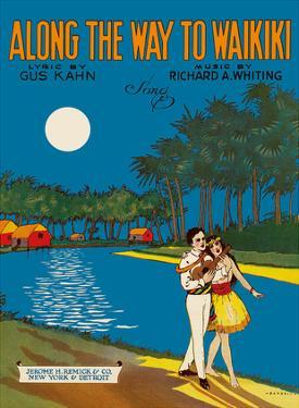 Along The Way To Waikiki - Lyric by Gus Kahn - Music by Richard A. Whiting by Barbelle