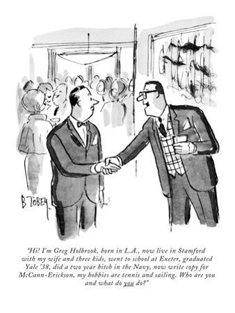 """Hi! I'm Greg Holbrook, born in L.A., now live in Stamford with my wife an…"" - New Yorker Cartoon"