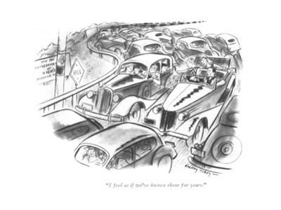 """I feel as if we've known them for years."" - New Yorker Cartoon"