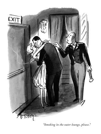 """Smoking in the outer lounge, please."" - New Yorker Cartoon"
