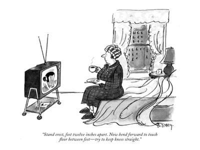 """Stand erect, feet twelve inches apart. Now bend forward to touch floor be…"" - New Yorker Cartoon"