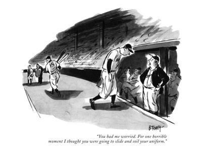 """You had me worried. For one horrible moment I thought you were going to s…"" - New Yorker Cartoon"